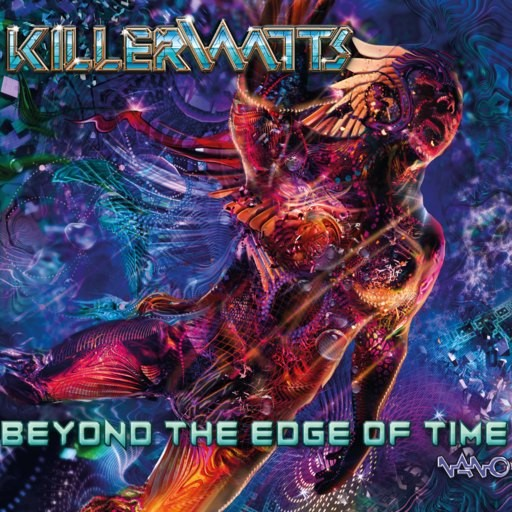 Nano Records - KILLERWATTS - Beyond The Edge Of Time