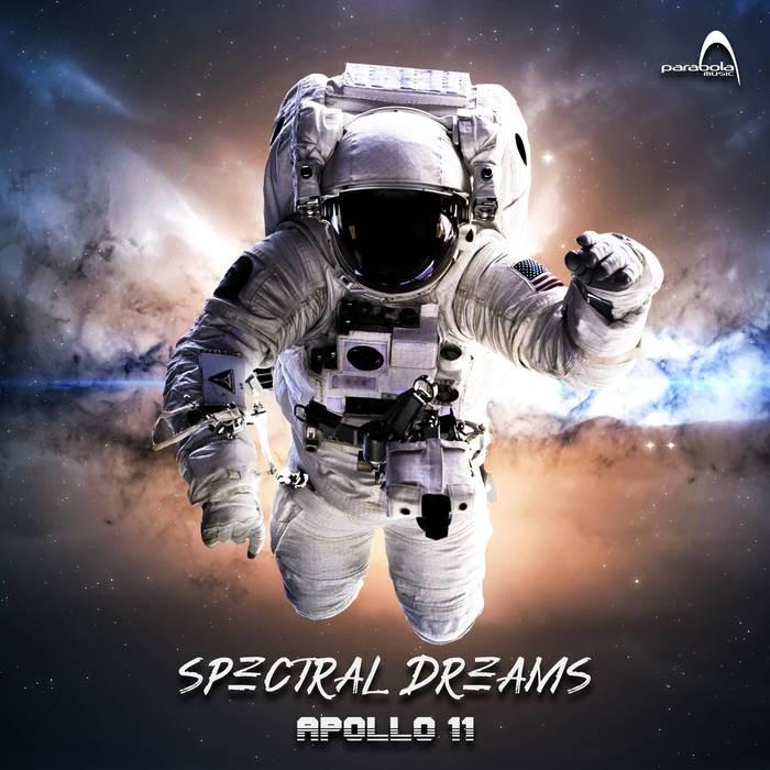Parabola Music - SPECTRAL DREAMS - Apollo 11