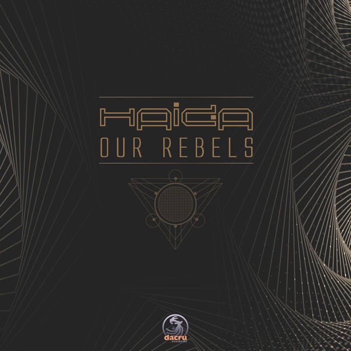 Dacru Records - HAIDA - Our Rebels