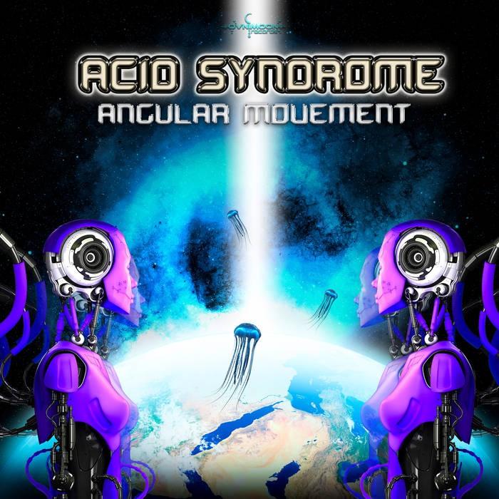 Ovnimoon Records - ACID SYNDROME - Angular Movement