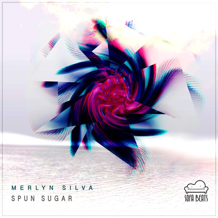 Sofa Beats Records - MERLYN SILVA - Spun Sugar