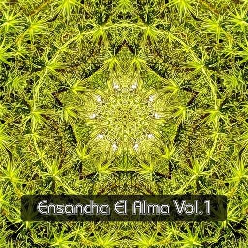 Ensancha el Alma Rec. - .Various - Ensancha El Alma Vol.1