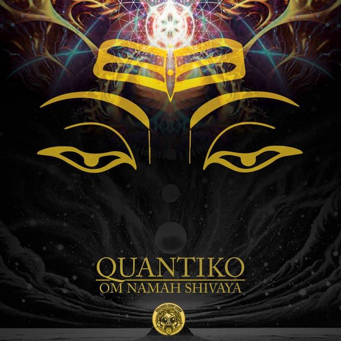 Blackout Records - QUANTIKO - Om Namah Shivaya