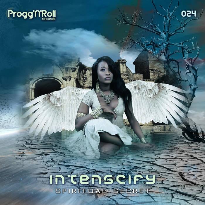 ProggNRoll Records - INTENSCIFY - Spitirual Secret