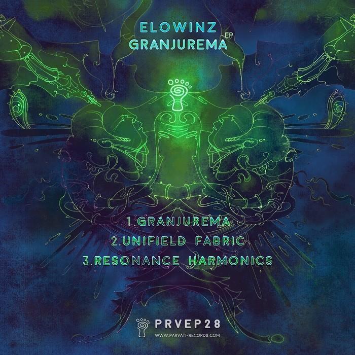 Parvati Records - ELOWINZ - Granjurema