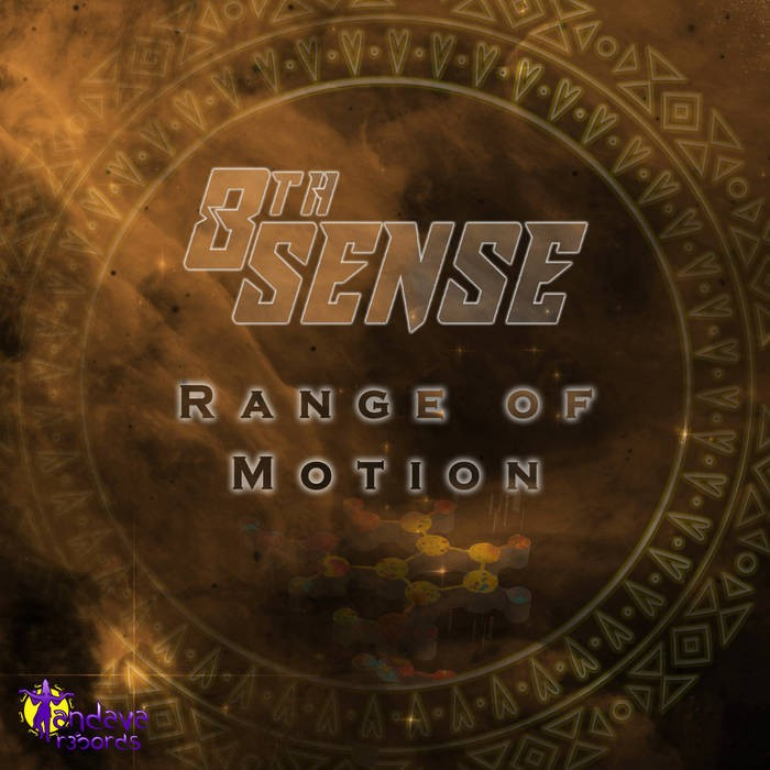 tandava records - 8TH SENSE - range of motion