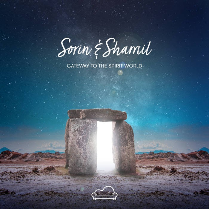 Sofa Beats Records - SORIN & SHAMIL - Gateway to the Spirit World