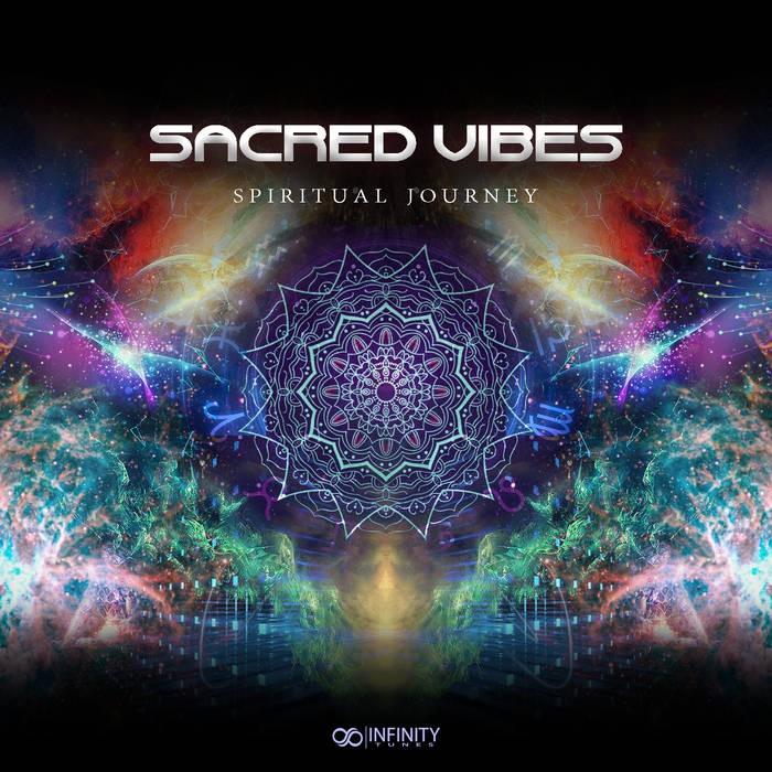INFINITY TUNES RECORDS - SACRED VIBES - SPIRITUAL JOURNEY