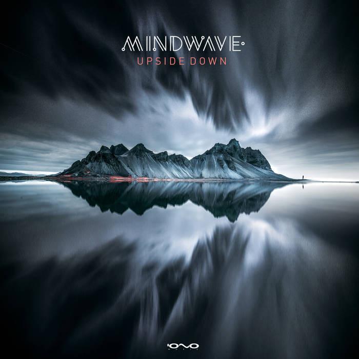 Iono Music - MINDWAVE - Upside Down