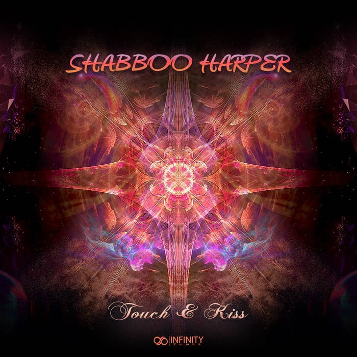 INFINITY TUNES RECORDS - SHABBOO HARPER - Touch & Kiss