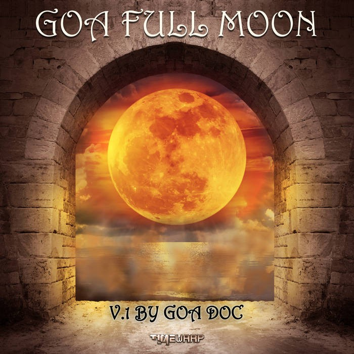 Timewarp Records - GOA DOC - Goa Full Moon v.1 by Goa Doc
