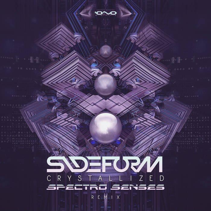 Iono Music - SIDEFORM - Crystallized