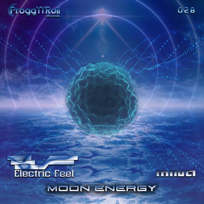 ProggNRoll Records - ELECTRIC FEEL, MINA - Moon Energy