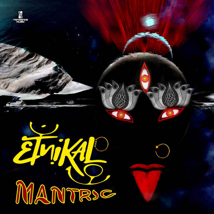 Tendance Music - ETNIKAL - Mantric
