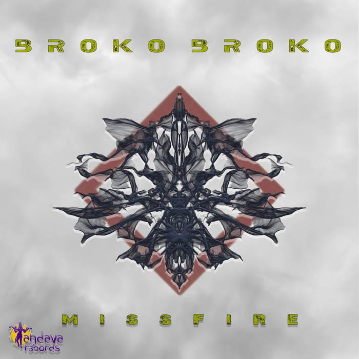 tandava records - BROKO BROKO - Missfire