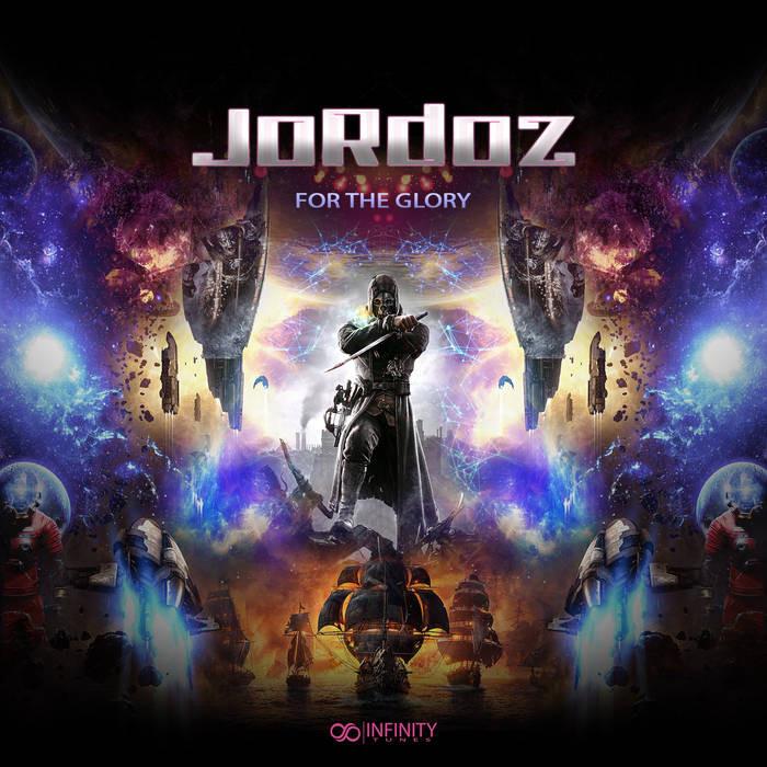 INFINITY TUNES RECORDS - JORDOZ - For The Glory