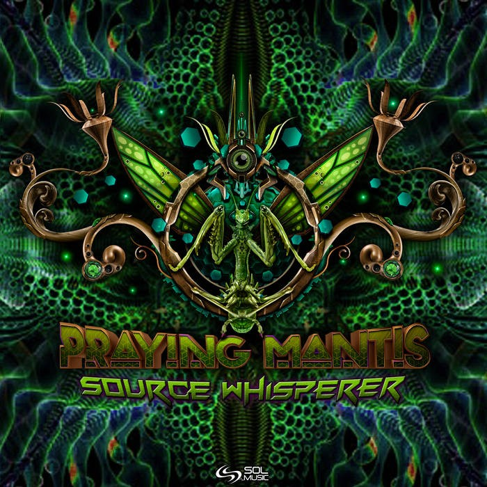 Sol Music - PRAYING-MANTIS - Source Whisperer