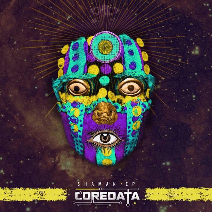 Zion 604 Records - COREDATA - Shaman