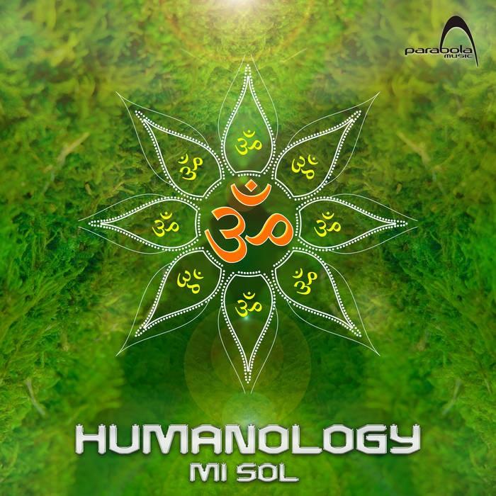 Parabola Music - HUMANOLOGY - Mi Sol