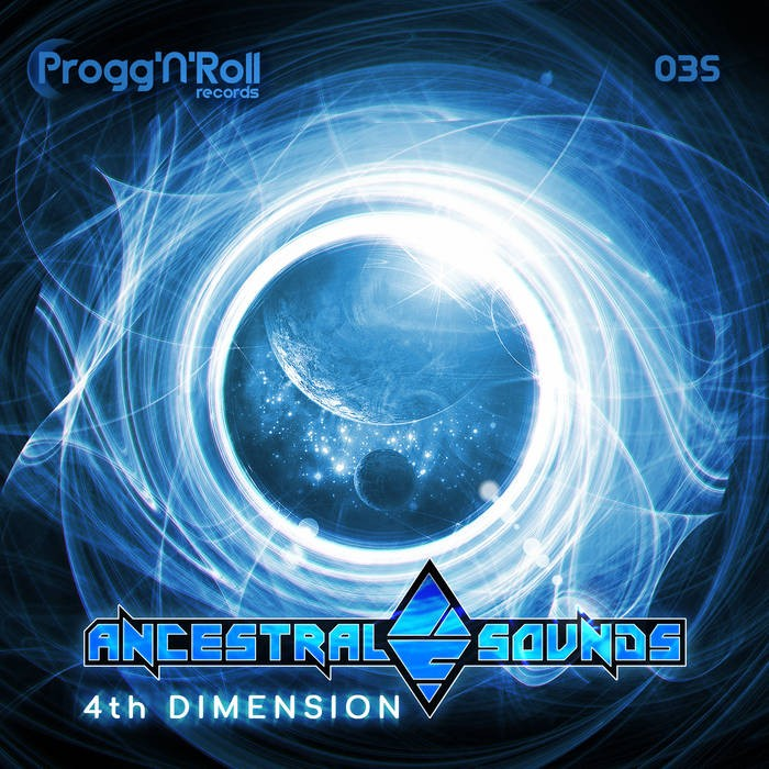 ProggNRoll Records - ANCESTRAL SOUNDS - 4th Dimension