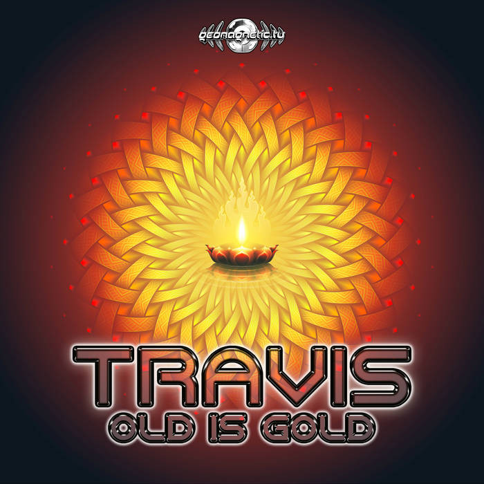 Geomagnetic.tv - TRAVIS - Old Is Gold