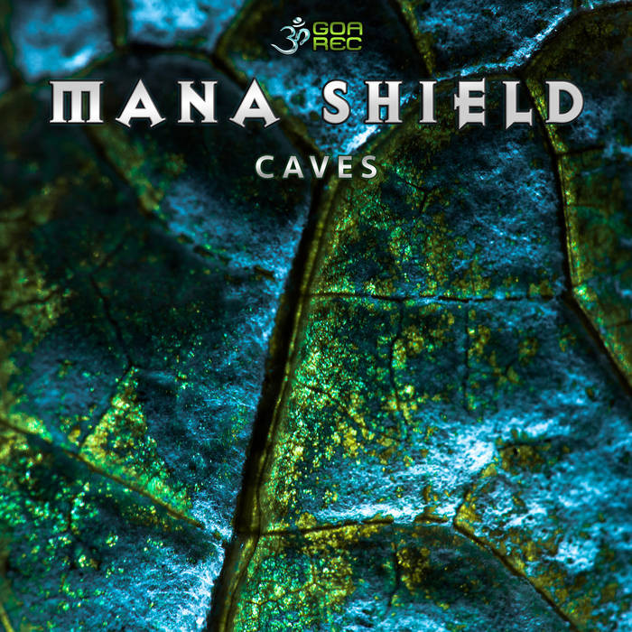 Goa Records - MANA SHIELD - Caves