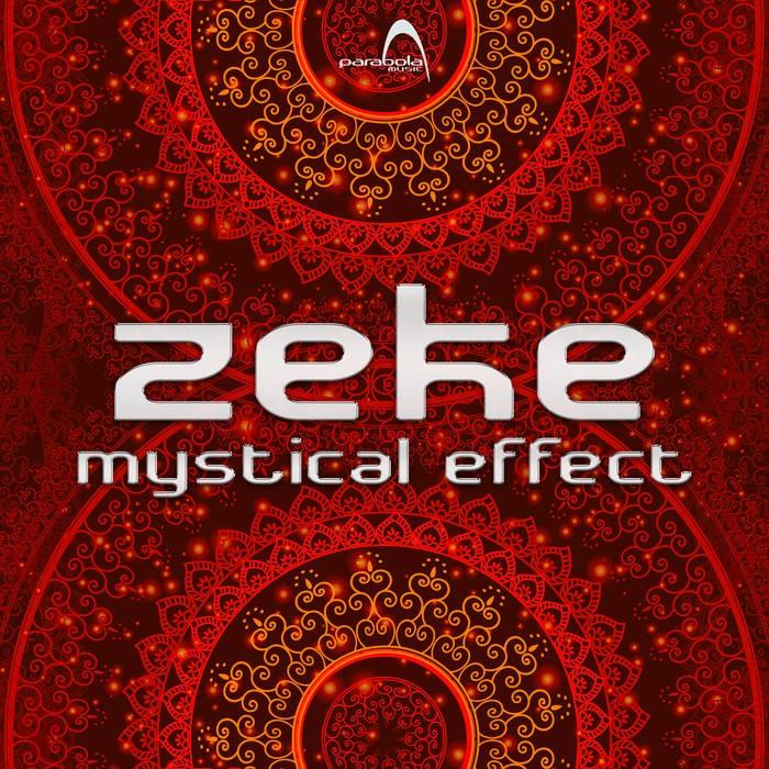 Parabola Music - ZEKE - Mystical Effects