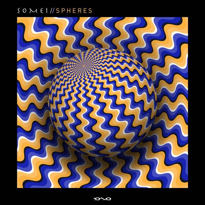 Iono Music - SOME1 - Spheres