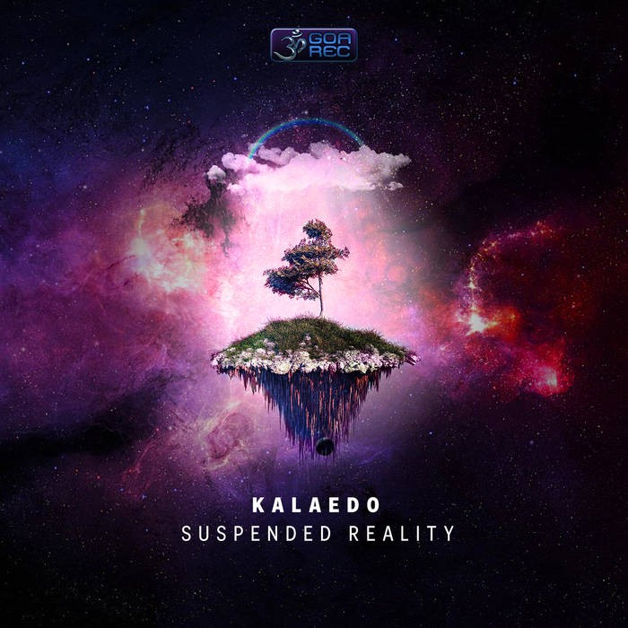 Goa Records - KALAEDO - Suspended Reality