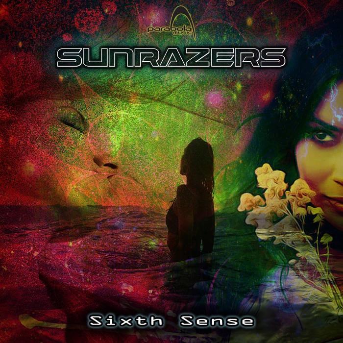 Parabola Music - SUNRAZERS - Sixth Sense