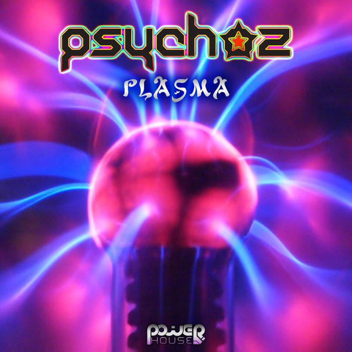 Power House - PSYCHOZ - Plasma EP