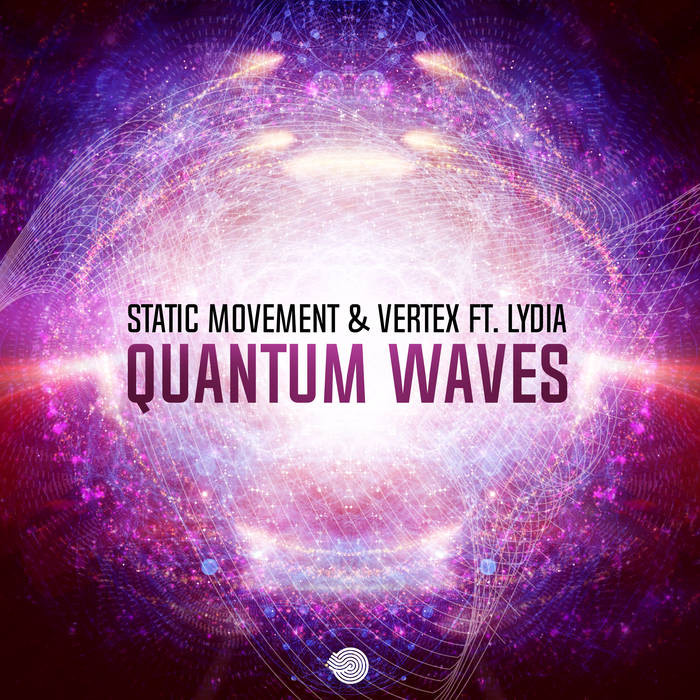 Iboga Records - STATIC MOVEMENT, VERTEX - Quantum Waves