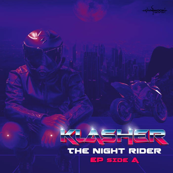 Ovnimoon Records - KLASHER - The Night Rider EP Side A