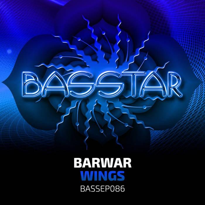 Bass-Star Records - BARWAR - Wings
