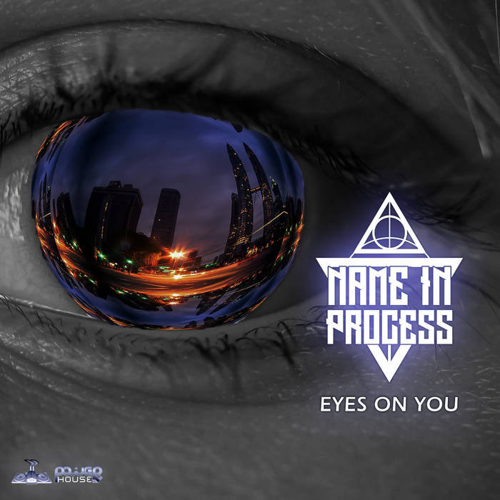 Power House - NAME IN PROCESS - Eyes On You