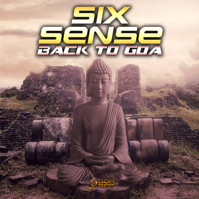 Goa Records - SIXSENSE - Back To Goa