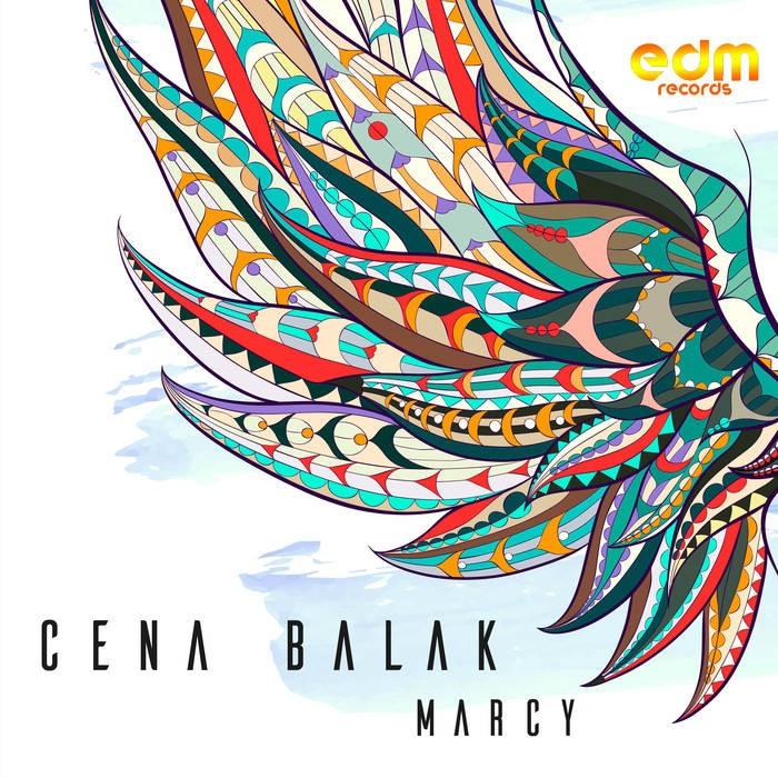 Edm Records - CENA BALAK - Marcy