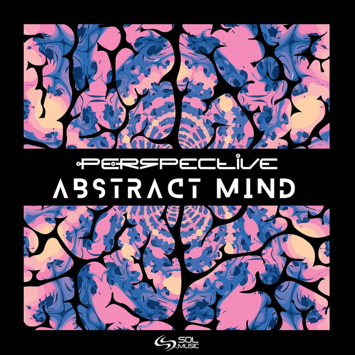 Sol Music - PERSPECTIVE - Abstract Mind