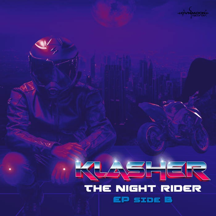 Ovnimoon Records - KLASHER - The Night Rider (Side B)