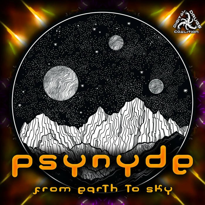 Digital Drugs Coalition - PSYNYDE - From Earth To Sky