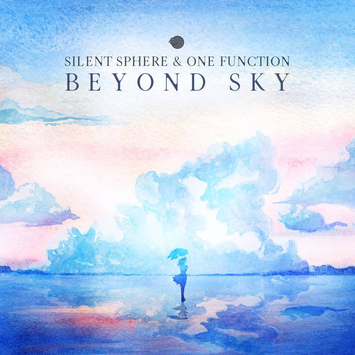 Iboga Records - SILENT SPHERE, ONE FUNCTION - Beyond Sky