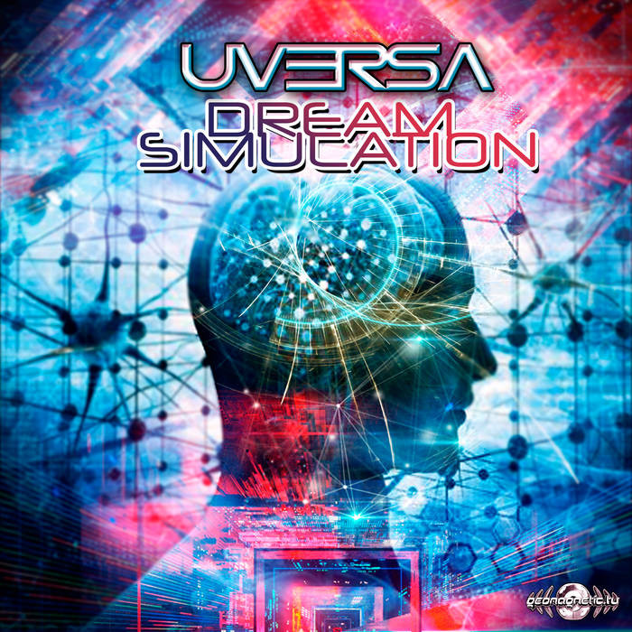 Geomagnetic.tv - UVERSA - Dream Simulation
