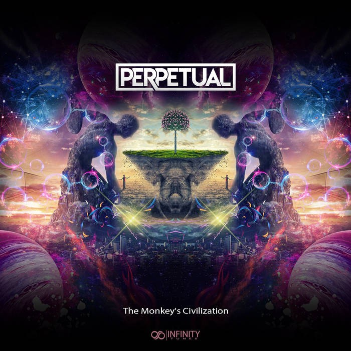 INFINITY TUNES RECORDS - PERPETUAL - The Monkey's Civilization