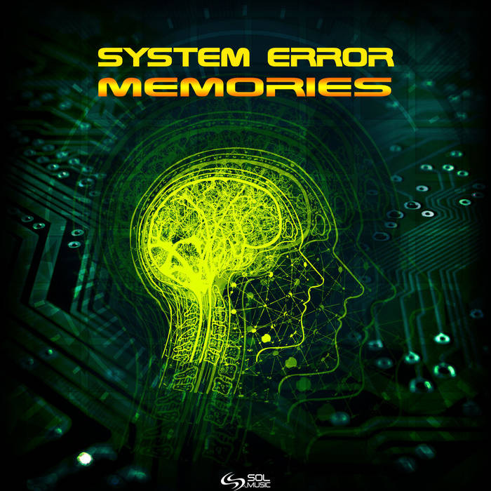 Sol Music - SYSTEM ERROR - Memories