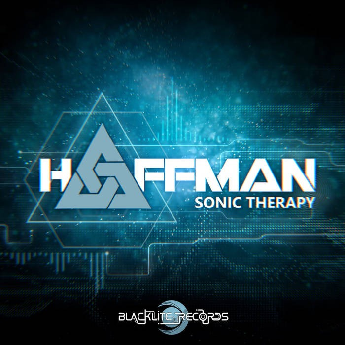 Blacklite Records - HAFFMAN - Sonic Therapy