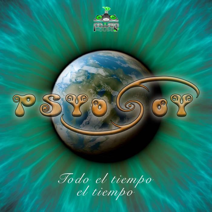Power House - PSYOSOY - Todo el Tiempo