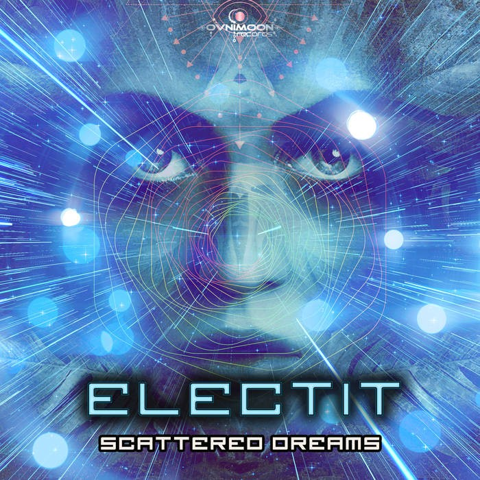 Ovnimoon Records - ELECTIT - Scattered Dreams