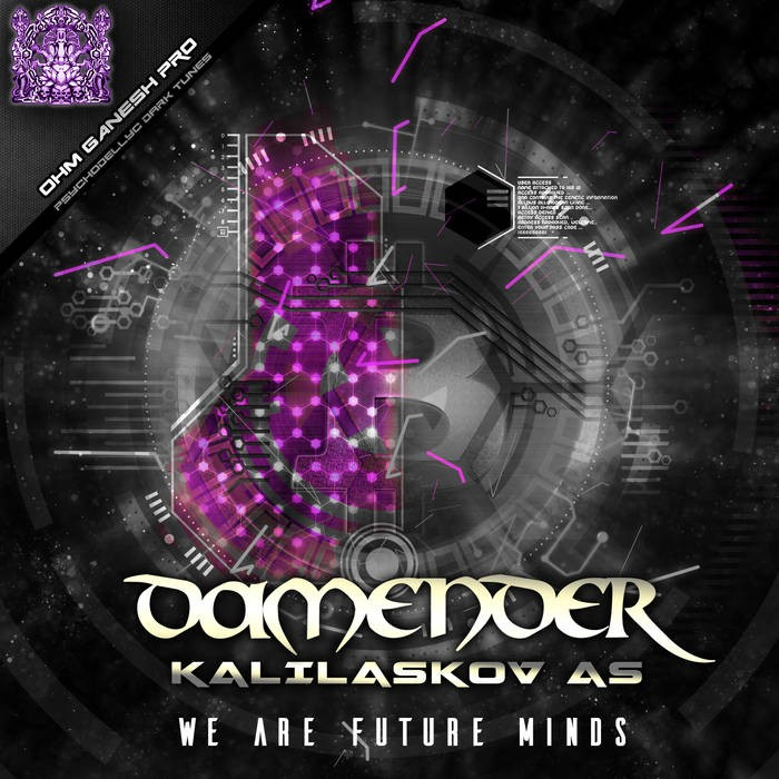 Ohm Ganesh Pro - DAMENDER, KALIASKOV AS - We Are Future Minds