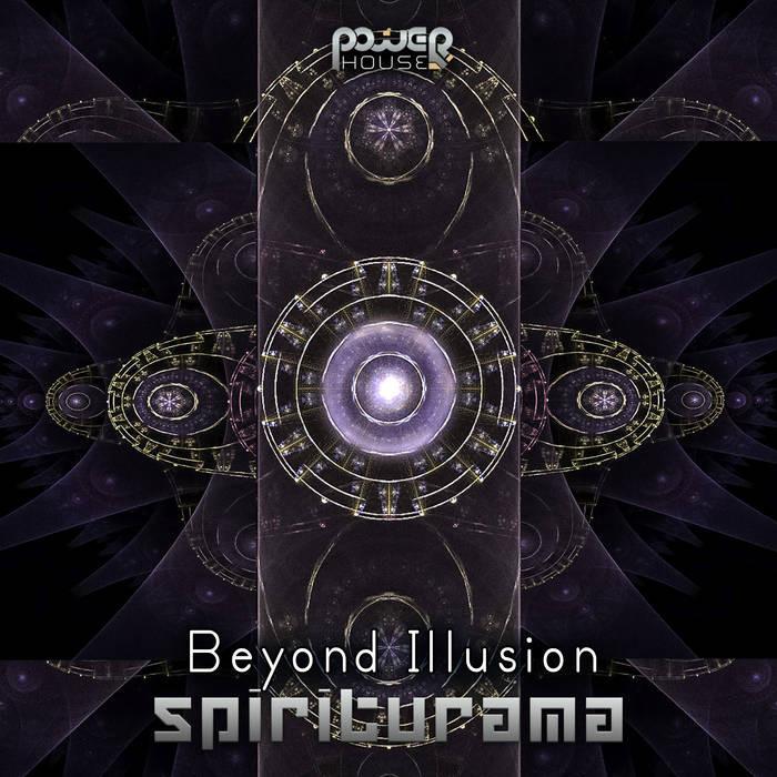 Power House - SPIRITURAMA - Beyond Illusion