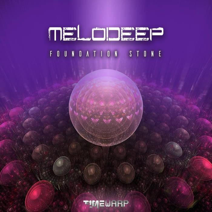 Timewarp Records - MELODEEP - Foundation Stone